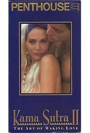 Kama Sutra II: The Art of Making Love