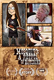 Mosquito: A Fistful of Bitcoins (2015)