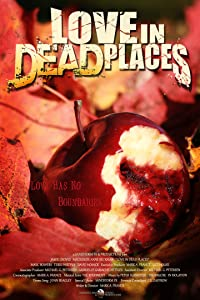 Watch free action movies 2017 Love in Dead Places USA [480i]