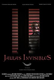 Jaulas Invisibles Poster