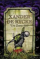 Xander De Rycke: Uw zoete 666
