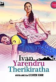 Ivan Yarendru Therikiratha Poster