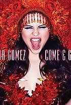 Selena Gomez: Come & Get It