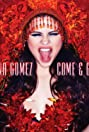 Selena Gomez: Come & Get It