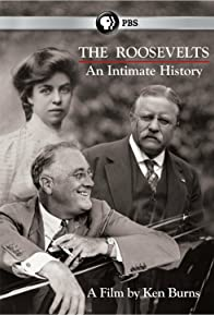 Primary photo for The Roosevelts: An Intimate History
