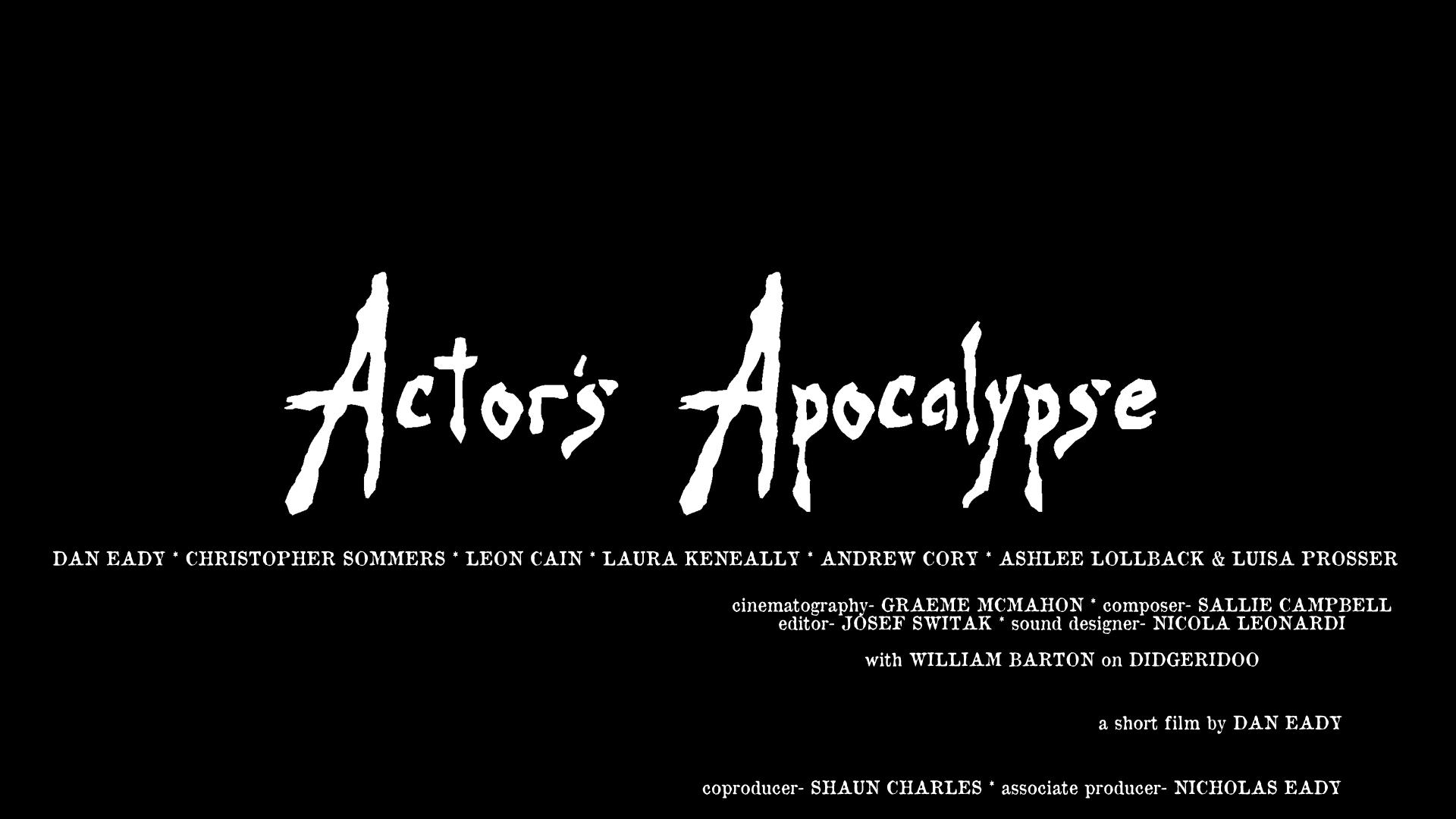 Actor's Apocalypse (2015)