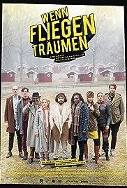 Wenn Fliegen träumen Poster