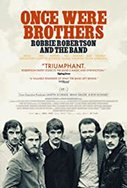 Once Were Brothers: Robbie Robertson and the Band Poster