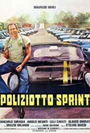Poliziotto sprint (1977) Poster - Movie Forum, Cast, Reviews