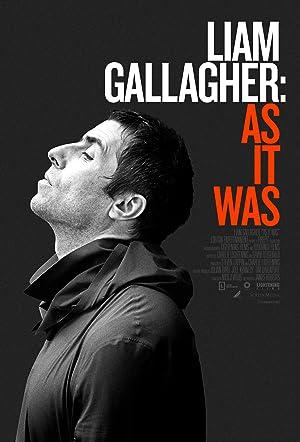 Liam: As It Was กัลลาเกอร์ ตัวตนไม่เคยเปลี่ยน