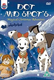 Dot & Spot's Magical Christmas Adventure Poster