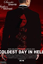 Coldest Day in Hell Poster