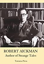 Robert Aickman: Author of Strange Tales