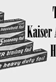 Primary photo for The Kaiser Aluminum Hour
