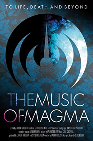 To Life Death and Beyond, the Music of Magma