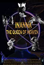 Inanna, the Queen of Heaven