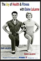 The Joy of Health & Fitness with Elaine LaLanne