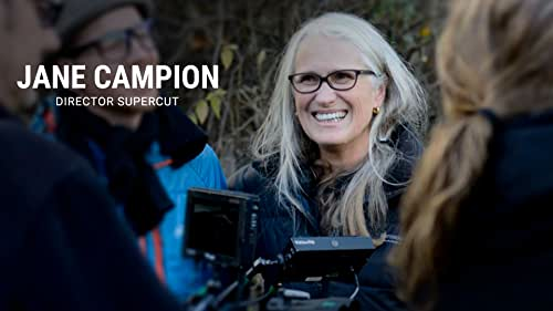 Jane Campion   Director Supercut