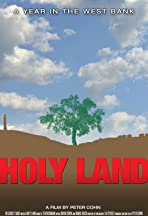 Holy Land: A Year in the West Bank