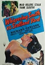 Whispering Smith vs. Scotland Yard