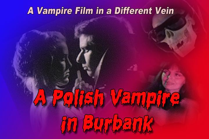 A Polish Vampire in Burbank (1983)