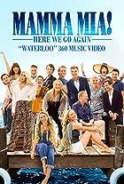 Mamma Mia! Here We Go Again: Waterloo