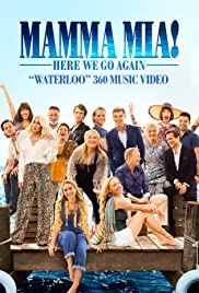 Mamma Mia! Here We Go Again: Waterloo Poster