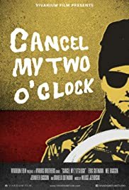 Cancel My Two O'Clock Poster
