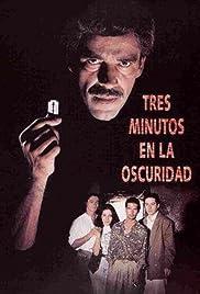 Tres minutos en la oscuridad Poster