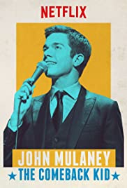 John Mulaney: The Comeback Kid Poster