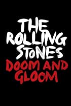 The Rolling Stones: Doom and Gloom