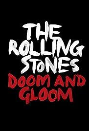 The Rolling Stones: Doom and Gloom (Video 2012) - IMDb