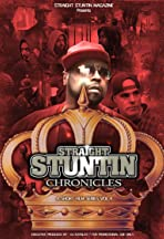 Straight Stuntin Chronicles: Volume 4 - Sometimes the Queen Is King