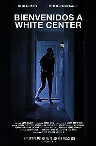 Watch english movie links online Bienvenidos a White Center by none [640x360]