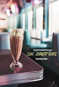 Oh, Diner Girl