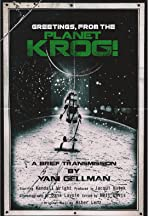 Greetings, From The Planet Krog!