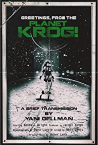 Primary photo for Greetings, From The Planet Krog!
