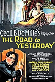 The Road to Yesterday Poster