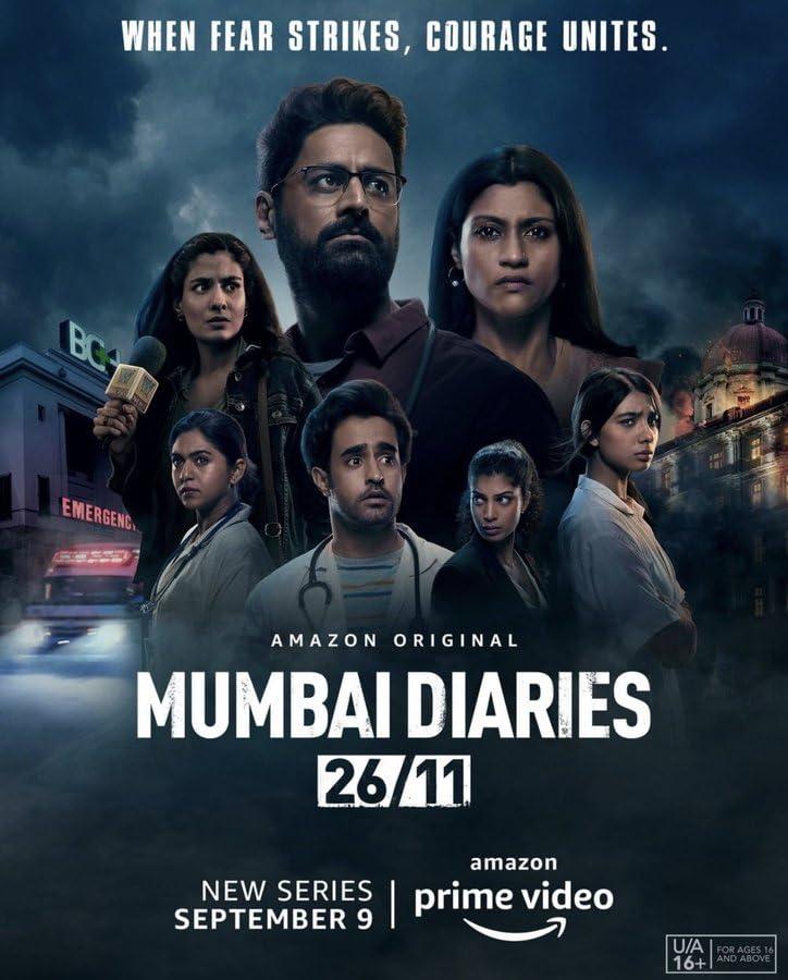 Mumbai Diaries 26/11 (2021) Season 1 (Amazon Prime)