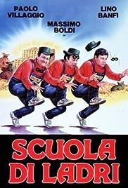 Scuola di ladri(1986) Poster - Movie Forum, Cast, Reviews