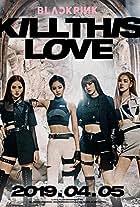 Blackpink: Kill This Love