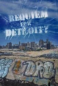 Requiem for Detroit? (2010) Poster - Movie Forum, Cast, Reviews