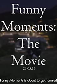 Funny Moments: The Movie Poster