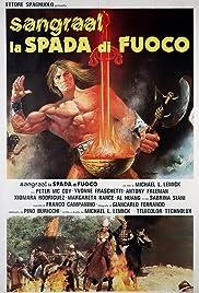Sangraal, la spada di fuoco(1982) Poster - Movie Forum, Cast, Reviews