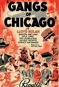 Astrid Allwyn, Lola Lane, Barton MacLane, Horace McMahon, and Lloyd Nolan in Gangs of Chicago (1940)