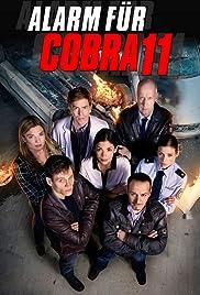 Alarm für Cobra 11 - Die Autobahnpolizei Poster