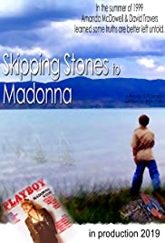 Skipping Stones to Madonna Poster