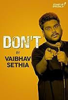 Vaibhav Sethia: Don't