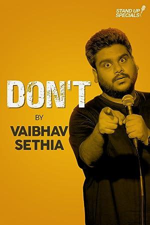 Where to stream Vaibhav Sethia: Don't