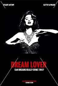 Kaytie Hayward in Dream Lover (2017)